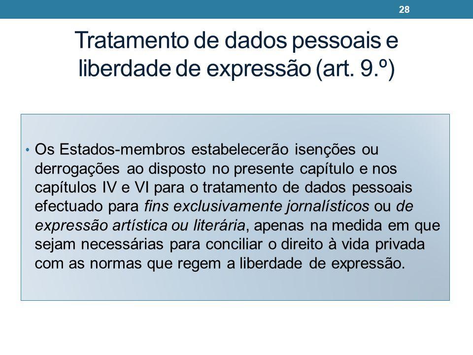 Tratamento de dados pessoais e liberdade de expressão (art. 9.º)
