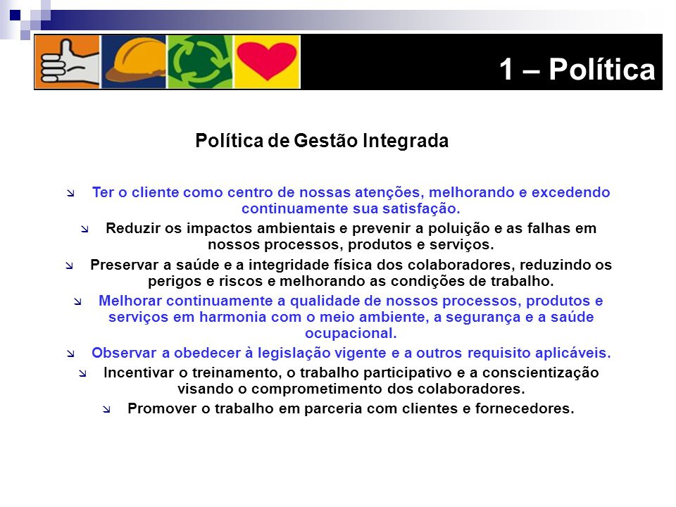 1 – Política Política de Gestão Integrada