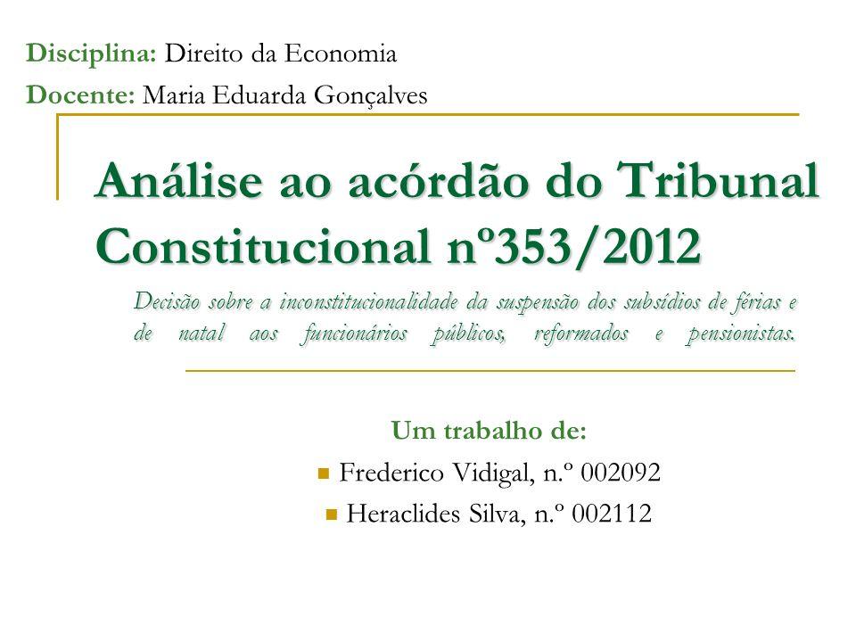 Análise ao acórdão do Tribunal Constitucional nº353/2012