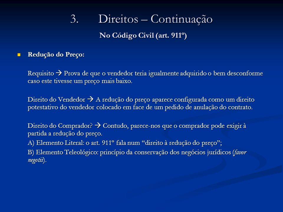 3. Direitos – Continuação No Código Civil (art. 911º)