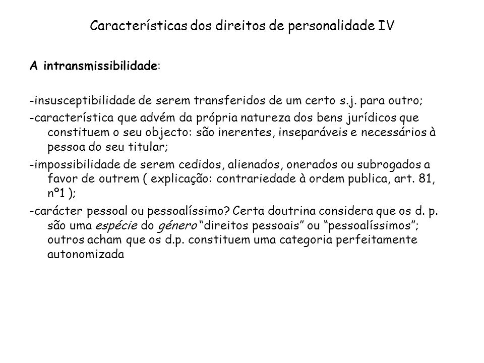 Características dos direitos de personalidade IV