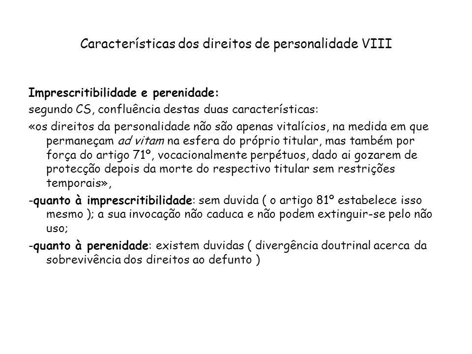 Características dos direitos de personalidade VIII