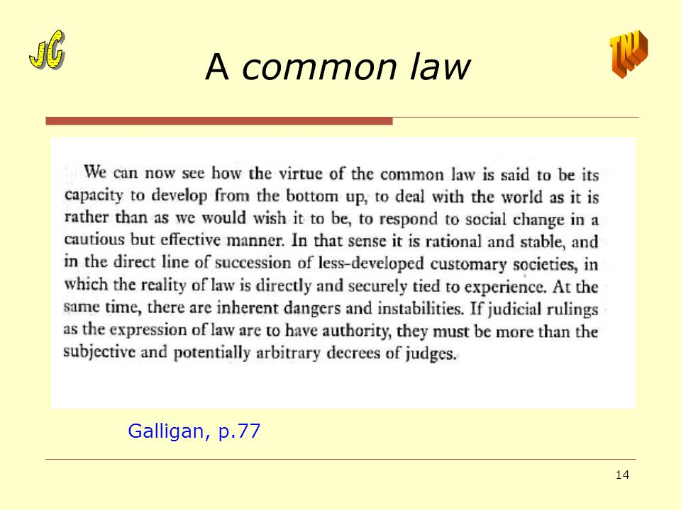 A common law JC JC TNJ Galligan, p.77