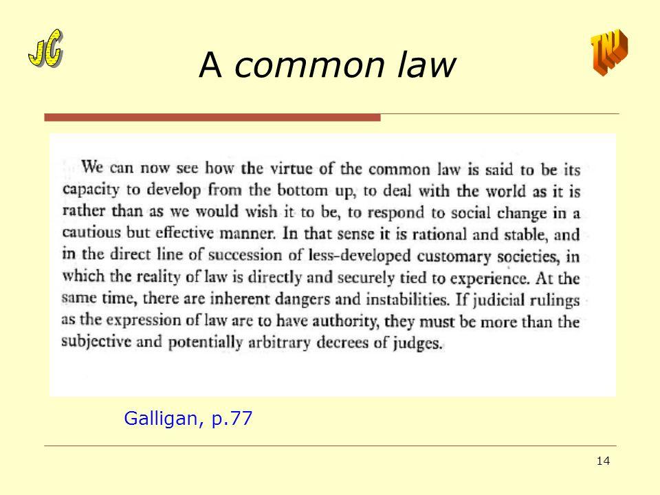 A common law JC JC TNJ Galligan, p.77