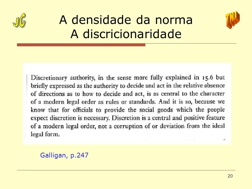 A densidade da norma A discricionaridade