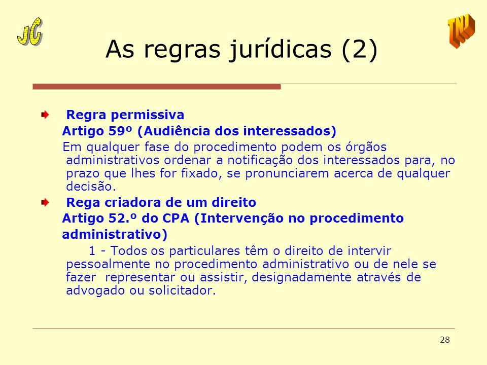 As regras jurídicas (2) JC TNJ Regra permissiva