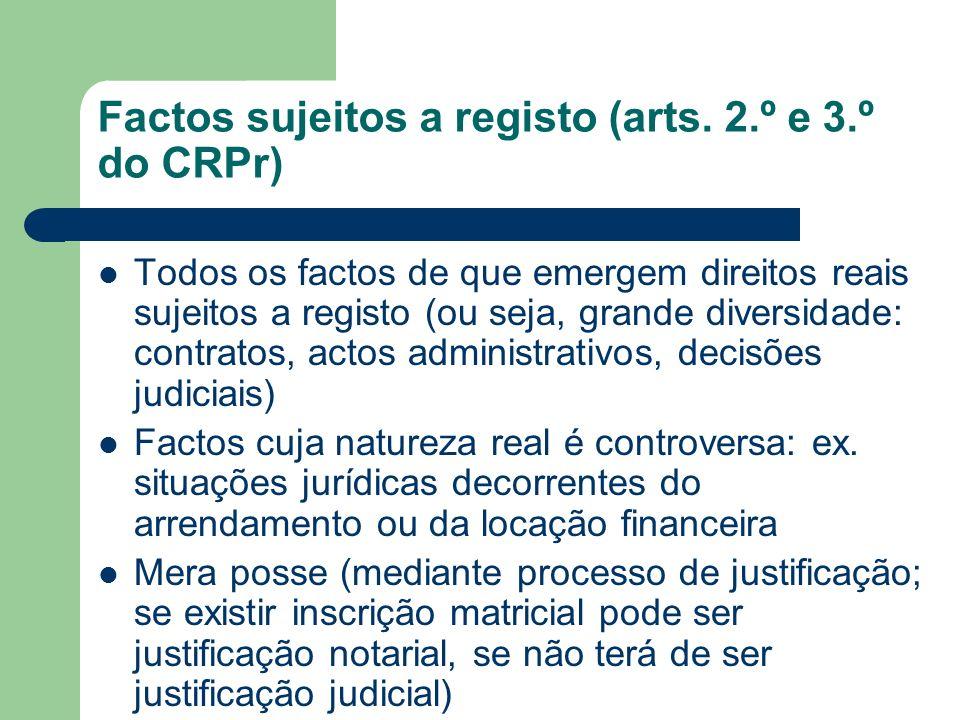 Factos sujeitos a registo (arts. 2.º e 3.º do CRPr)