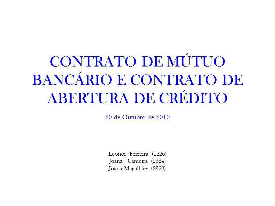 CONTRATO DE MÚTUO BANCÁRIO E CONTRATO DE ABERTURA DE CRÉDITO