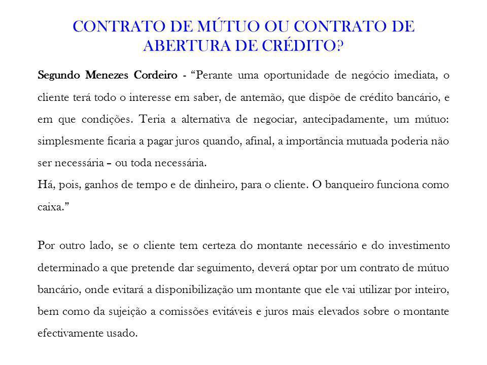 CONTRATO DE MÚTUO OU CONTRATO DE ABERTURA DE CRÉDITO