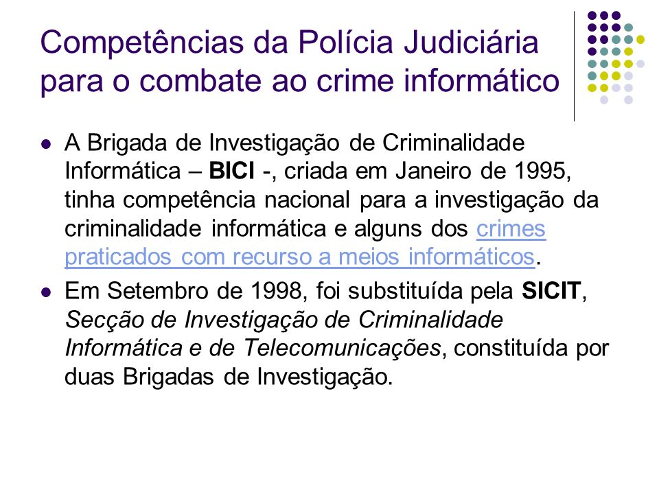 Competências da Polícia Judiciária para o combate ao crime informático