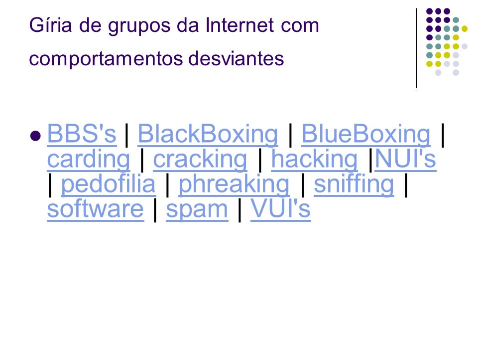 Gíria de grupos da Internet com comportamentos desviantes