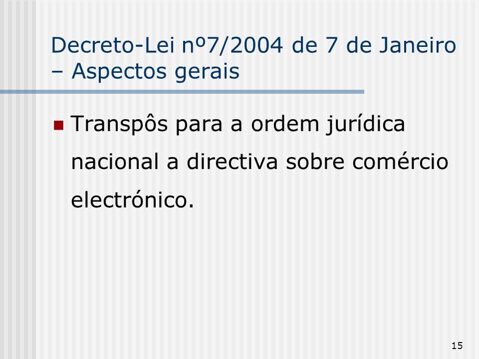 Decreto-Lei nº7/2004 de 7 de Janeiro – Aspectos gerais