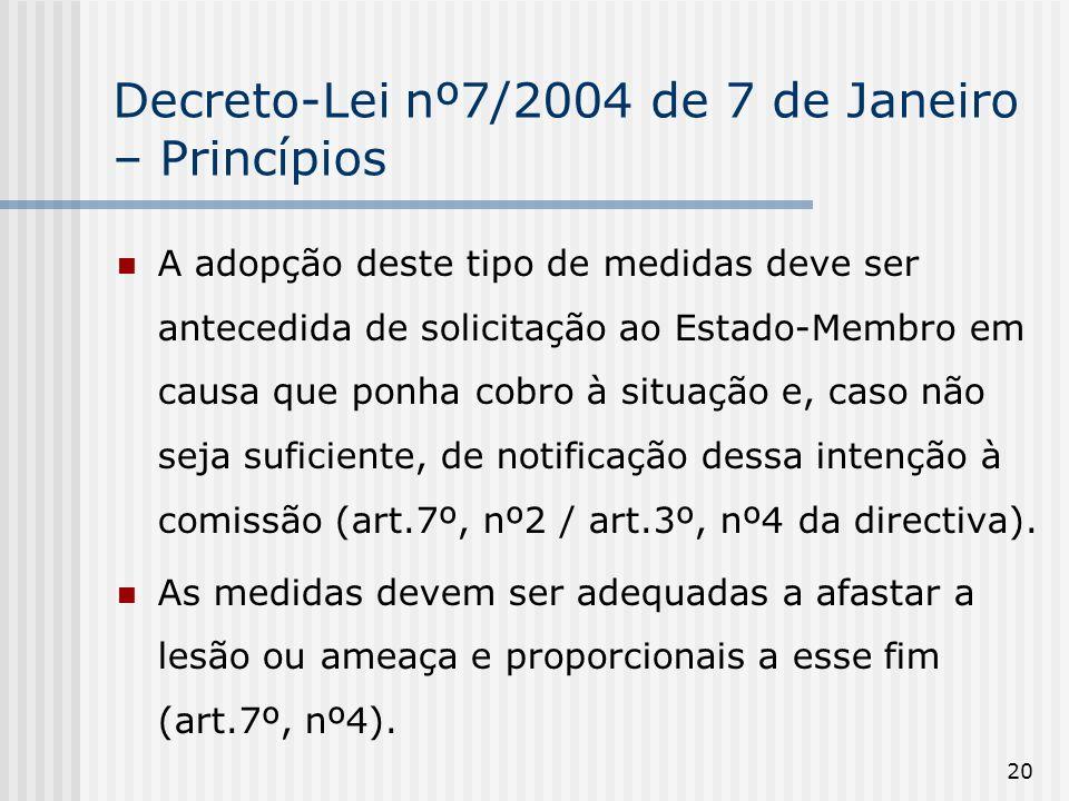 Decreto-Lei nº7/2004 de 7 de Janeiro – Princípios