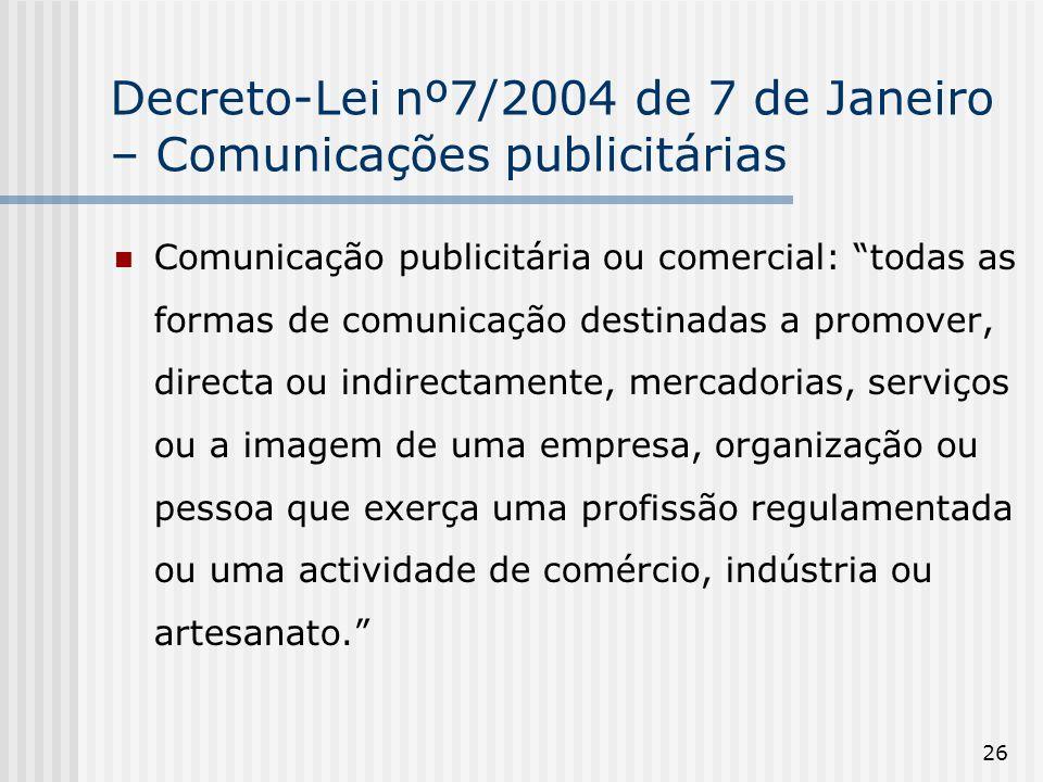 Decreto-Lei nº7/2004 de 7 de Janeiro – Comunicações publicitárias