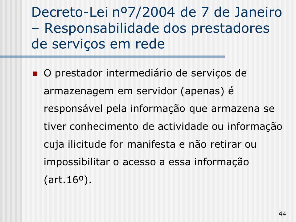 Decreto-Lei nº7/2004 de 7 de Janeiro – Responsabilidade dos prestadores de serviços em rede