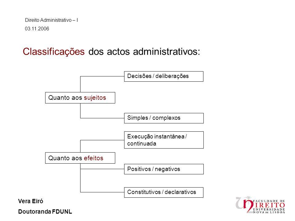 Classificações dos actos administrativos: