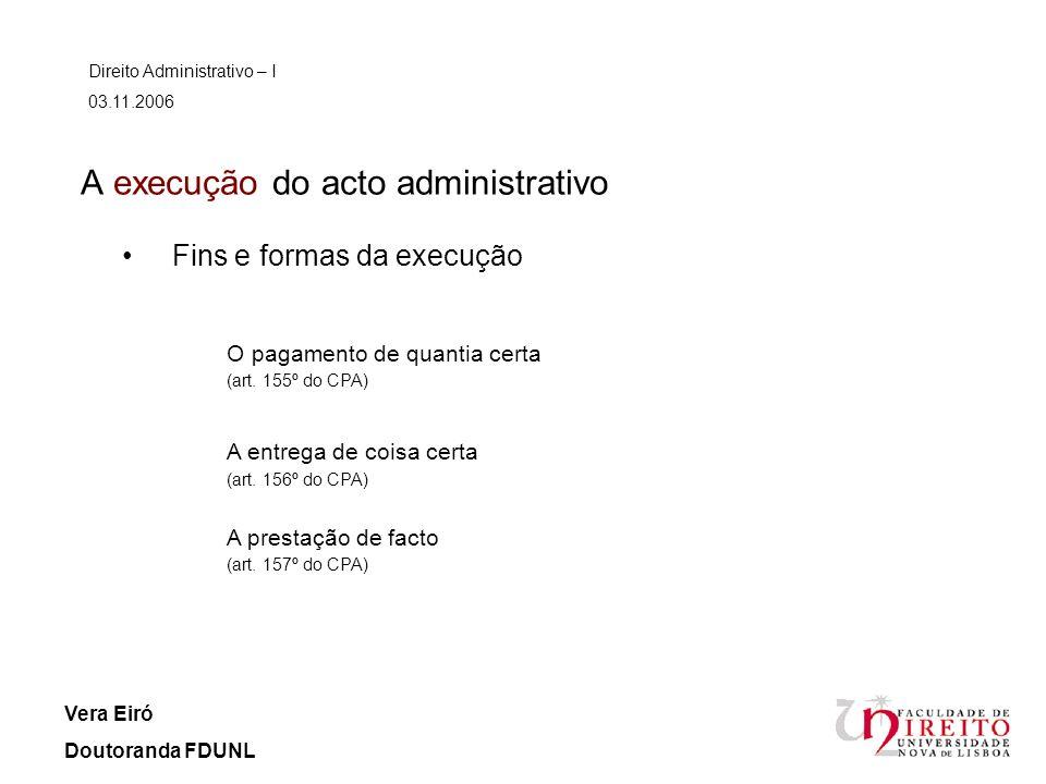 A execução do acto administrativo