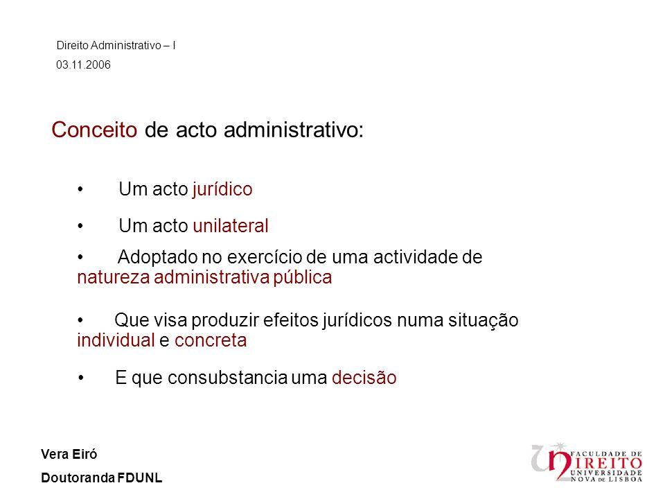 Conceito de acto administrativo: