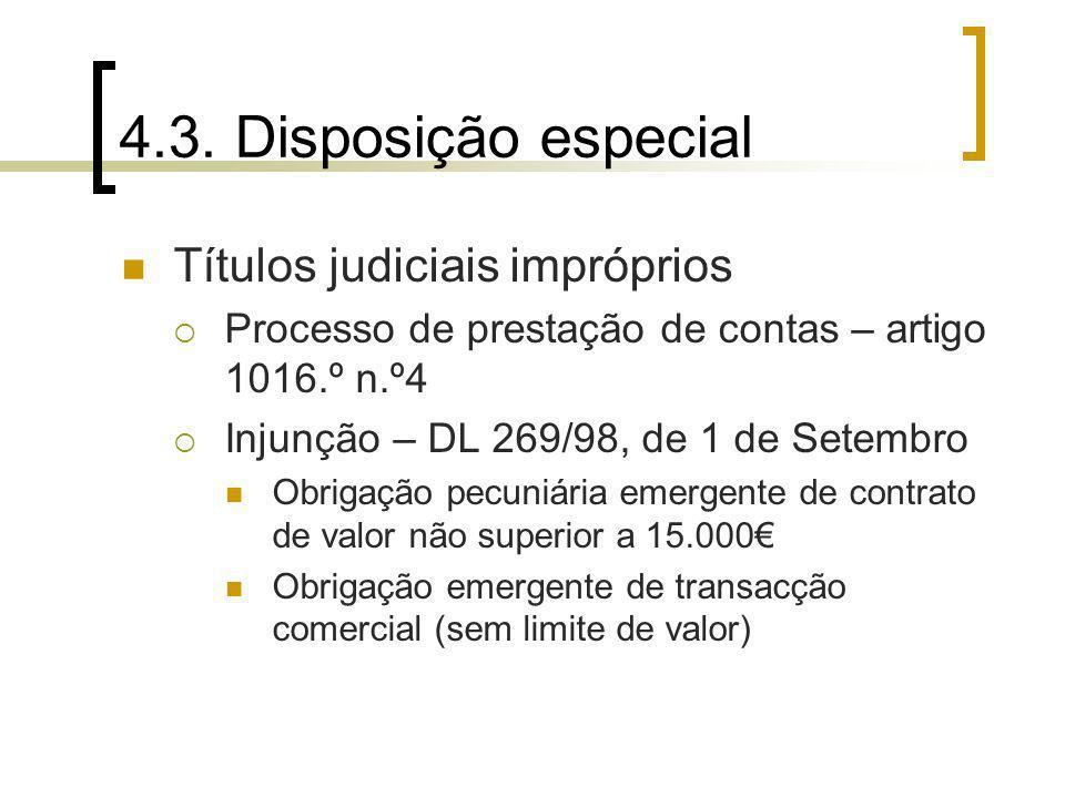 4.3. Disposição especial Títulos judiciais impróprios
