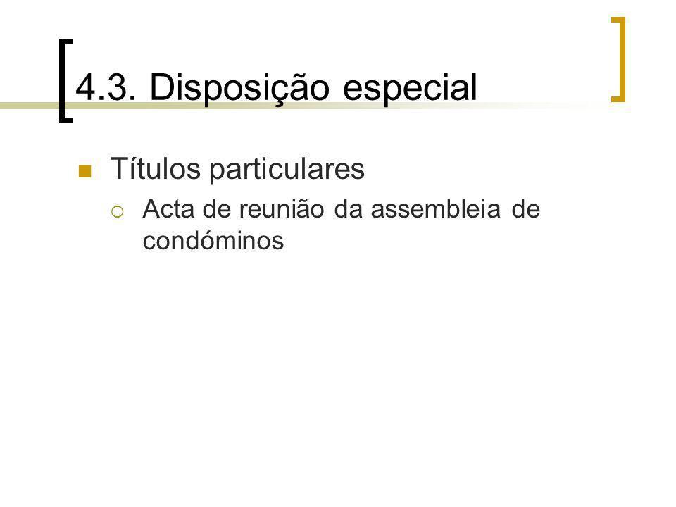 4.3. Disposição especial Títulos particulares