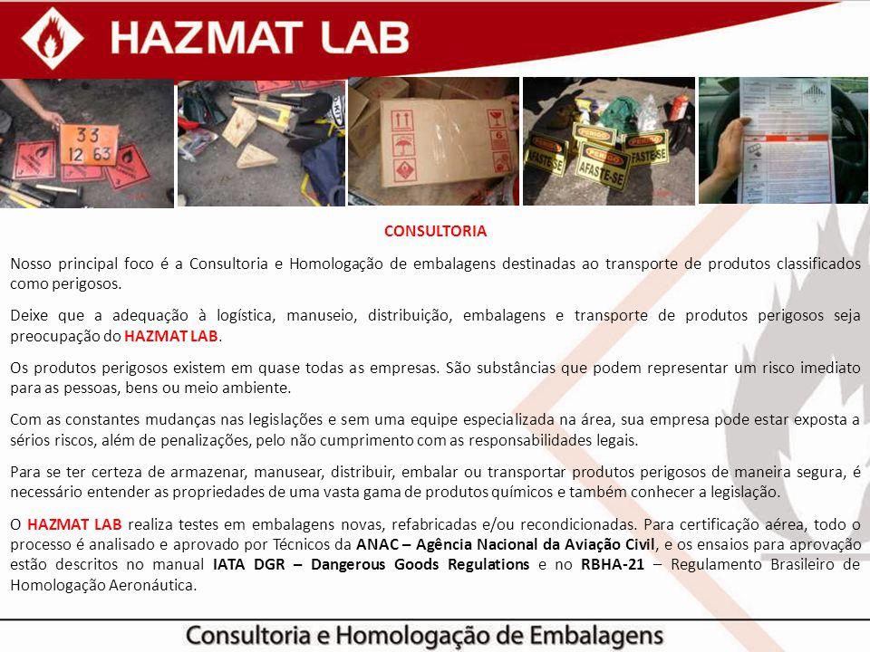 Consultoria Nosso principal foco é a Consultoria e Homologação de embalagens destinadas ao transporte de produtos classificados como perigosos.