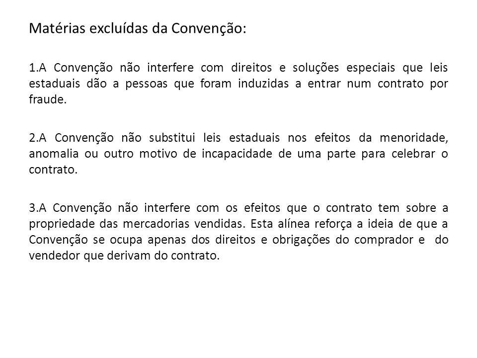 Matérias excluídas da Convenção:
