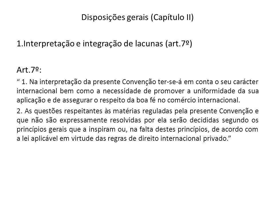 Disposições gerais (Capítulo II)