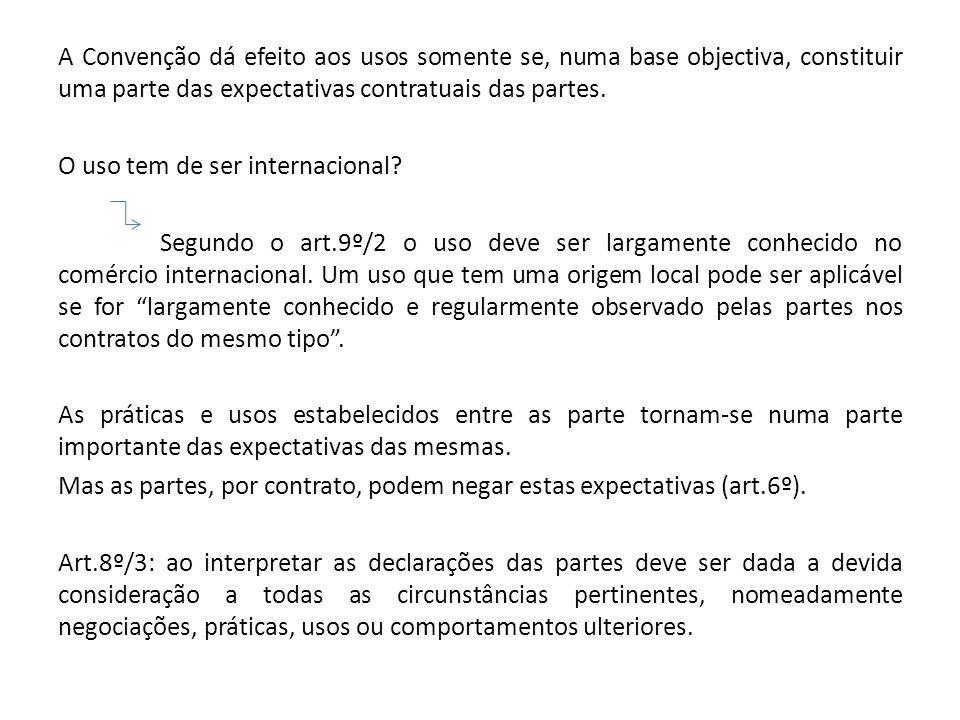 A Convenção dá efeito aos usos somente se, numa base objectiva, constituir uma parte das expectativas contratuais das partes.