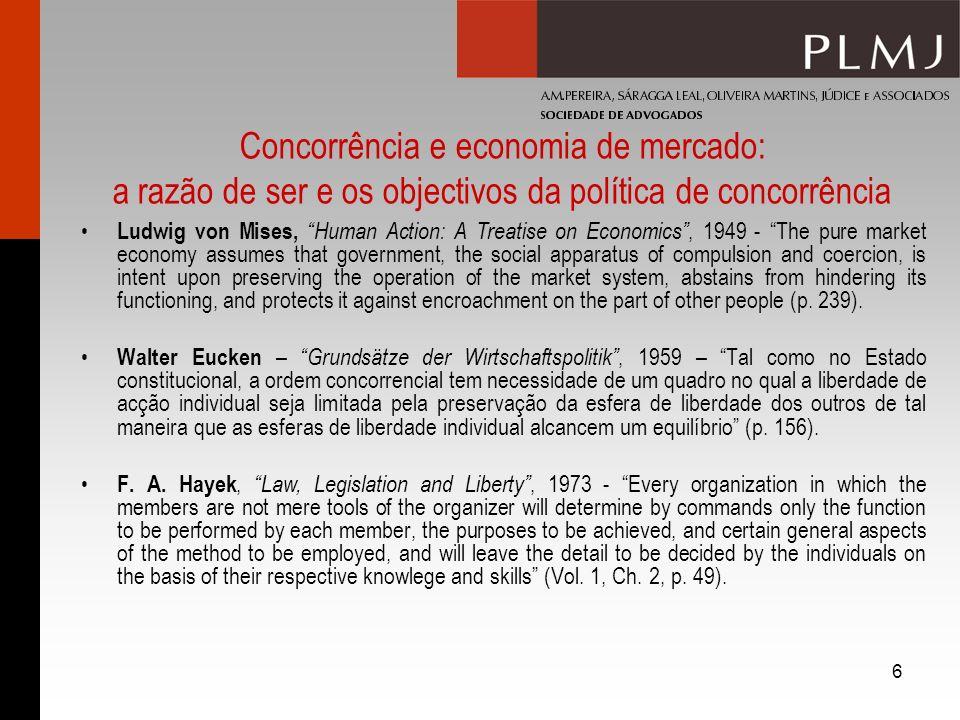 Concorrência e economia de mercado: a razão de ser e os objectivos da política de concorrência