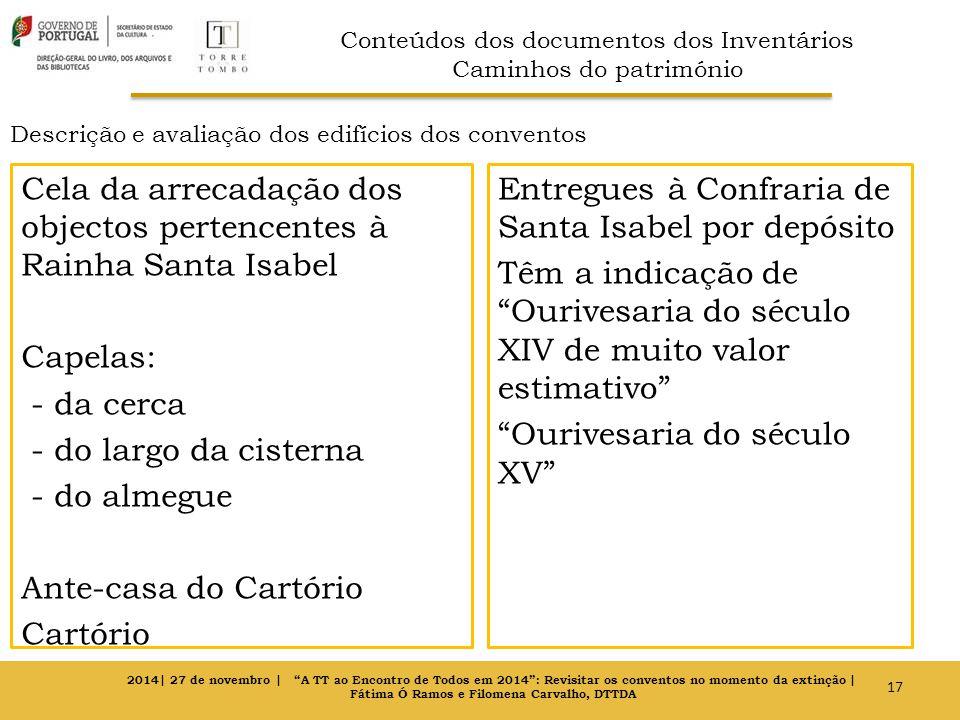 Descrição e avaliação dos edifícios dos conventos