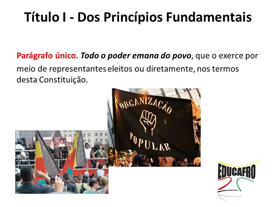 Título I - Dos Princípios Fundamentais