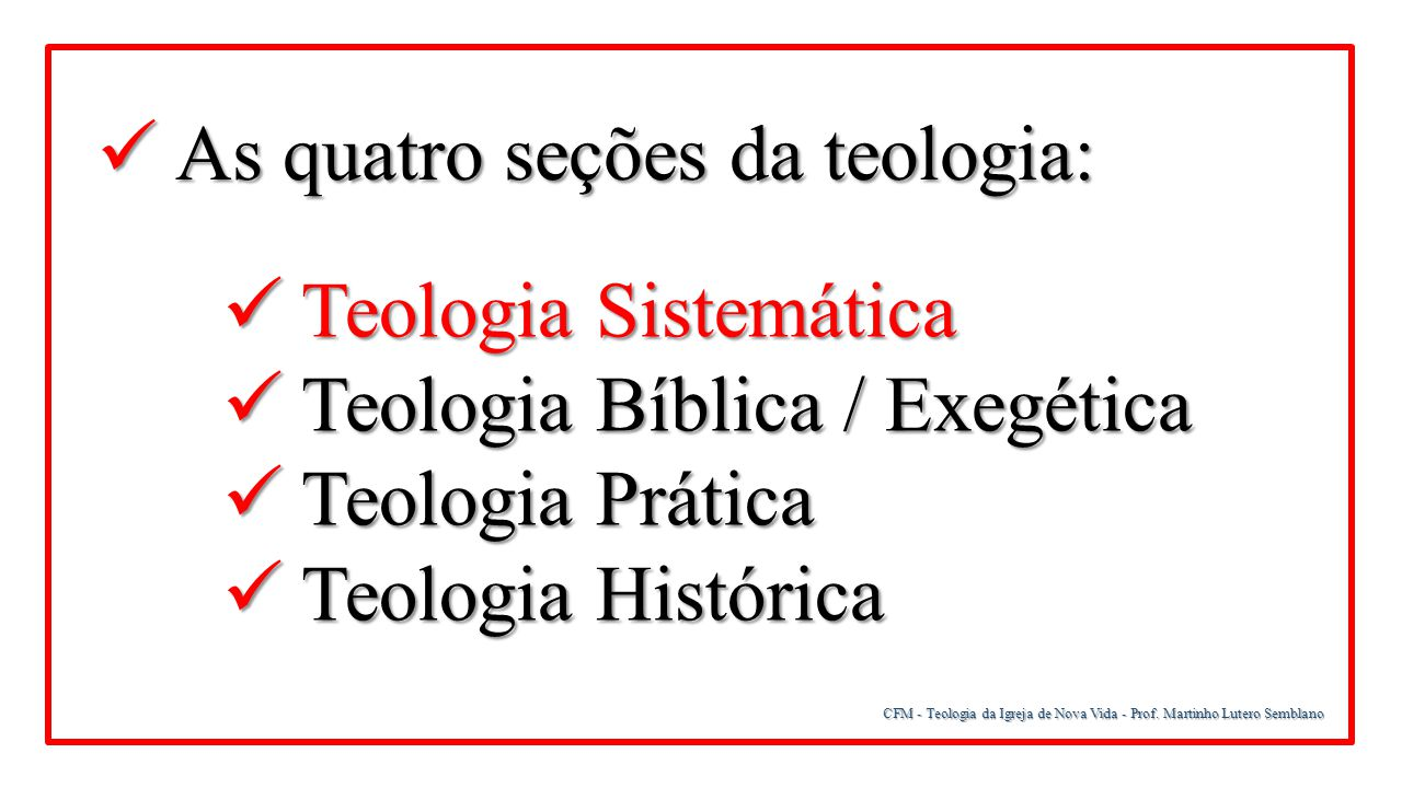 As quatro seções da teologia: