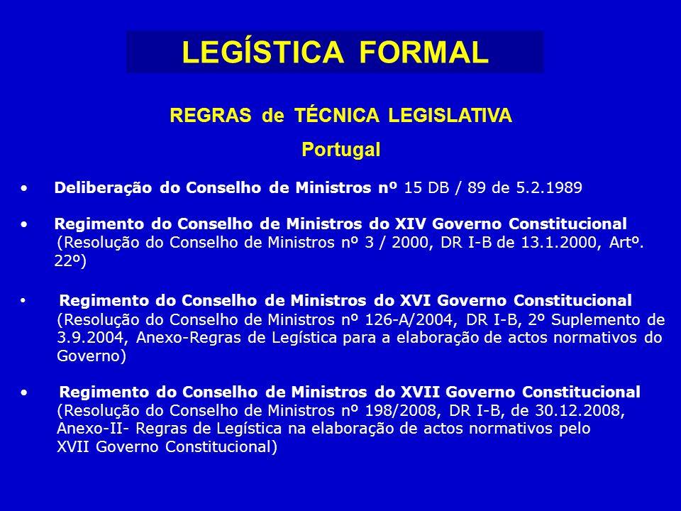 REGRAS de TÉCNICA LEGISLATIVA