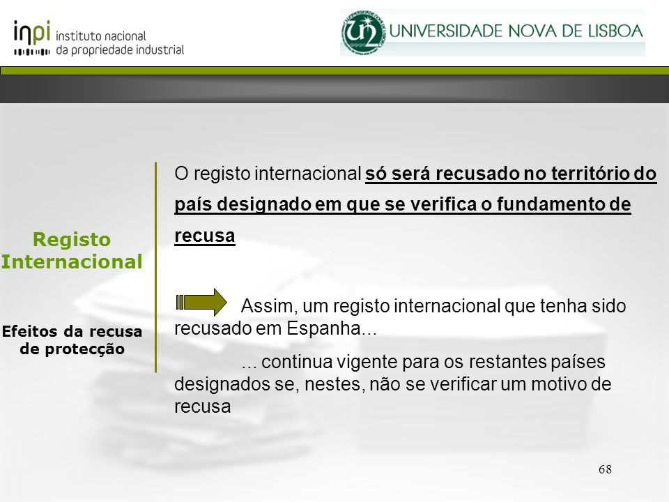 Registo Internacional Efeitos da recusa de protecção