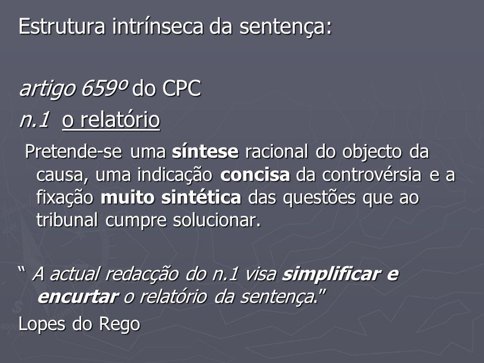 Estrutura intrínseca da sentença: artigo 659º do CPC n.1 o relatório