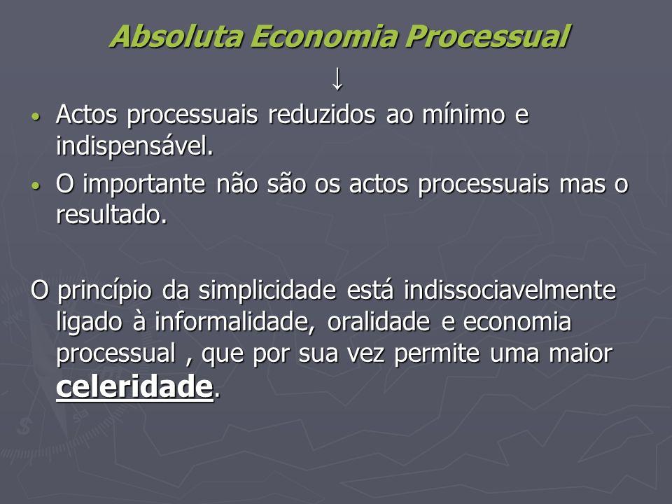 Absoluta Economia Processual