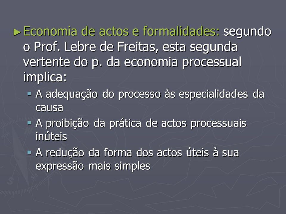 Economia de actos e formalidades: segundo o Prof