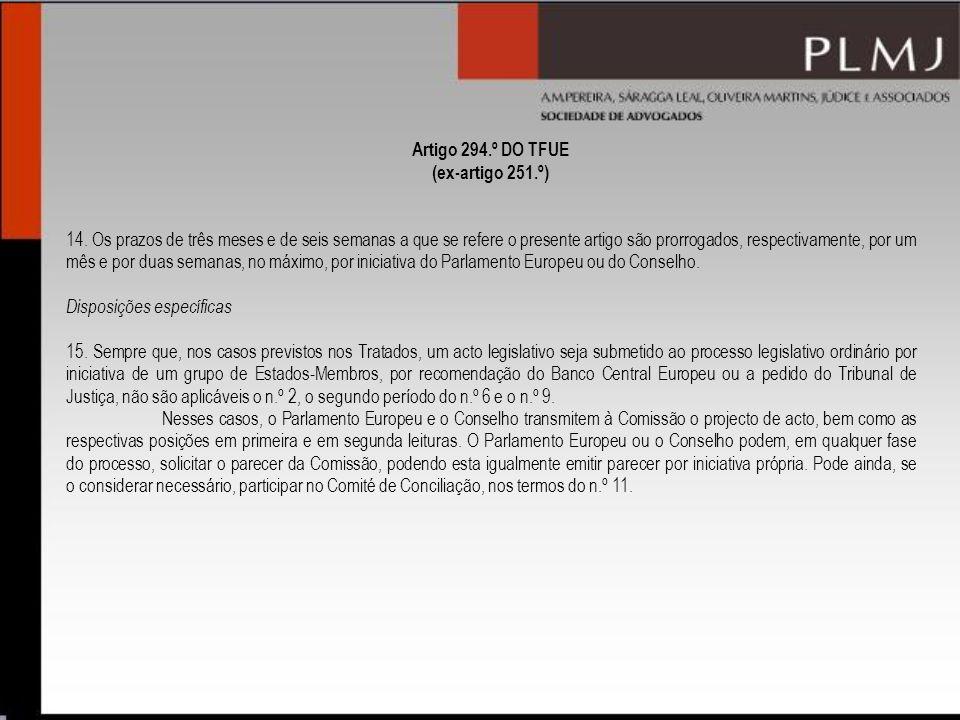 Artigo 294.º DO TFUE (ex-artigo 251.º)