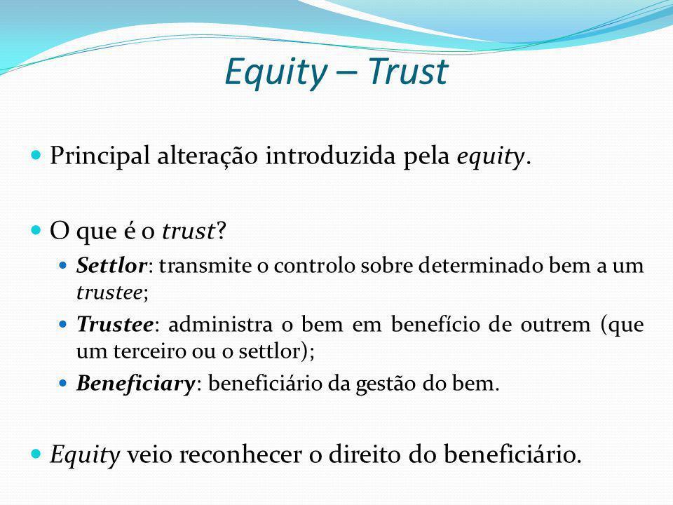 Equity – Trust Principal alteração introduzida pela equity.