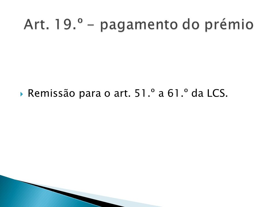 Art. 19.º - pagamento do prémio
