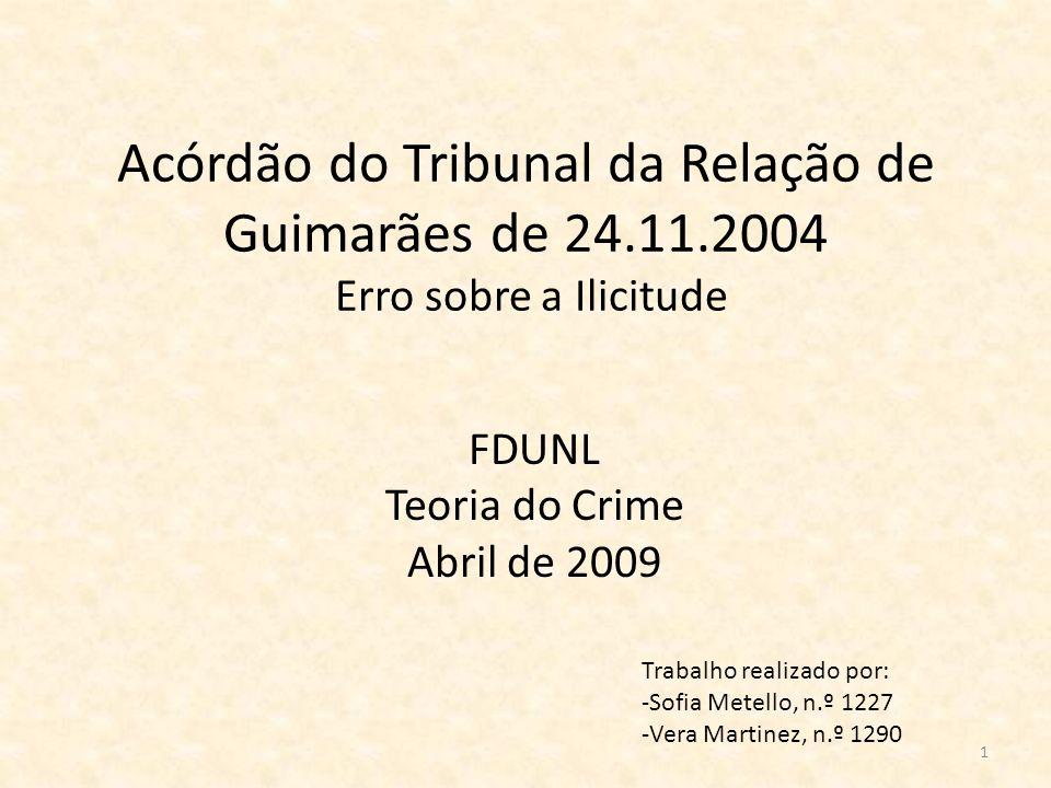 Acórdão do Tribunal da Relação de Guimarães de 24. 11