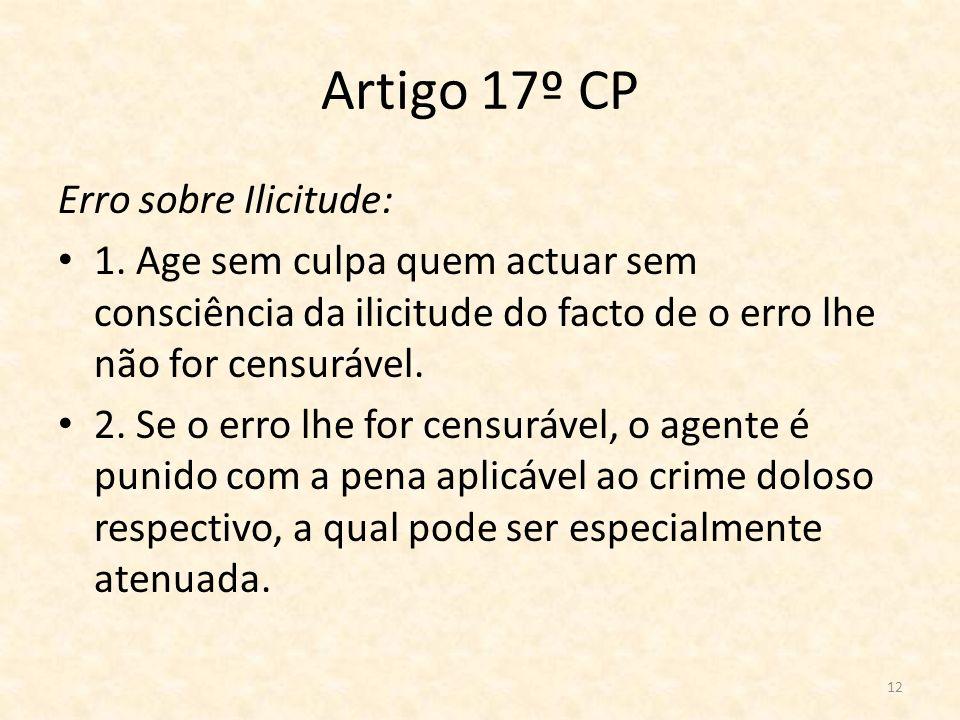 Artigo 17º CP Erro sobre Ilicitude: