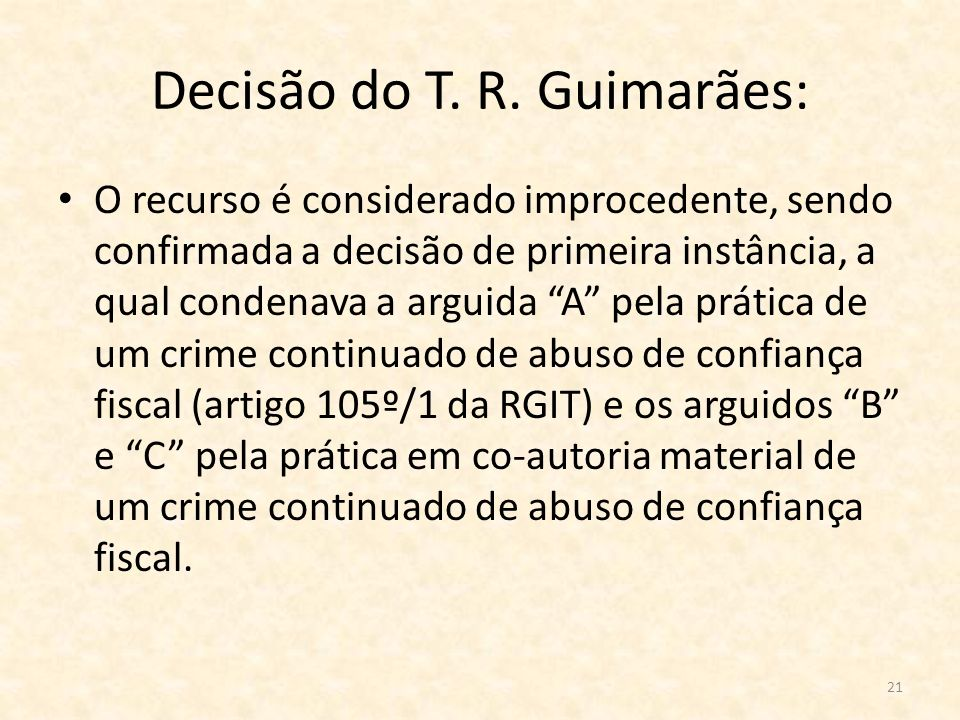 Decisão do T. R. Guimarães: