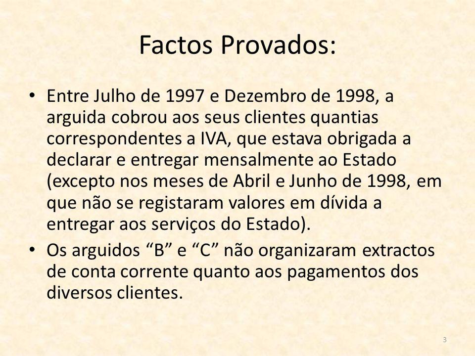 Factos Provados: