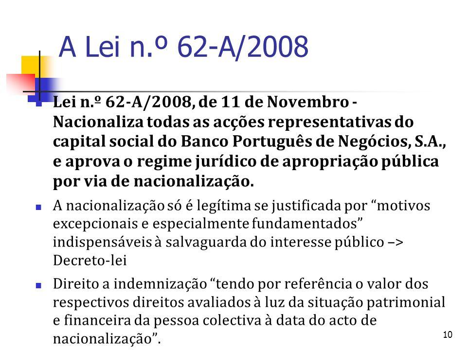 A Lei n.º 62-A/2008