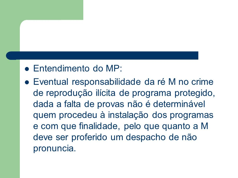 Entendimento do MP: