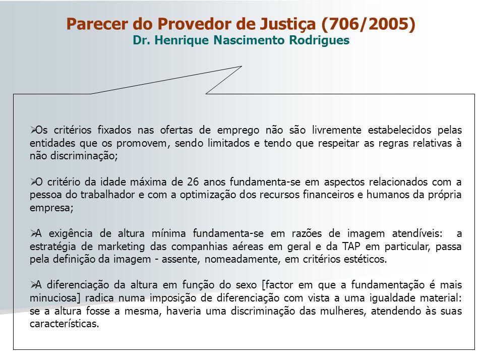 Parecer do Provedor de Justiça (706/2005) Dr
