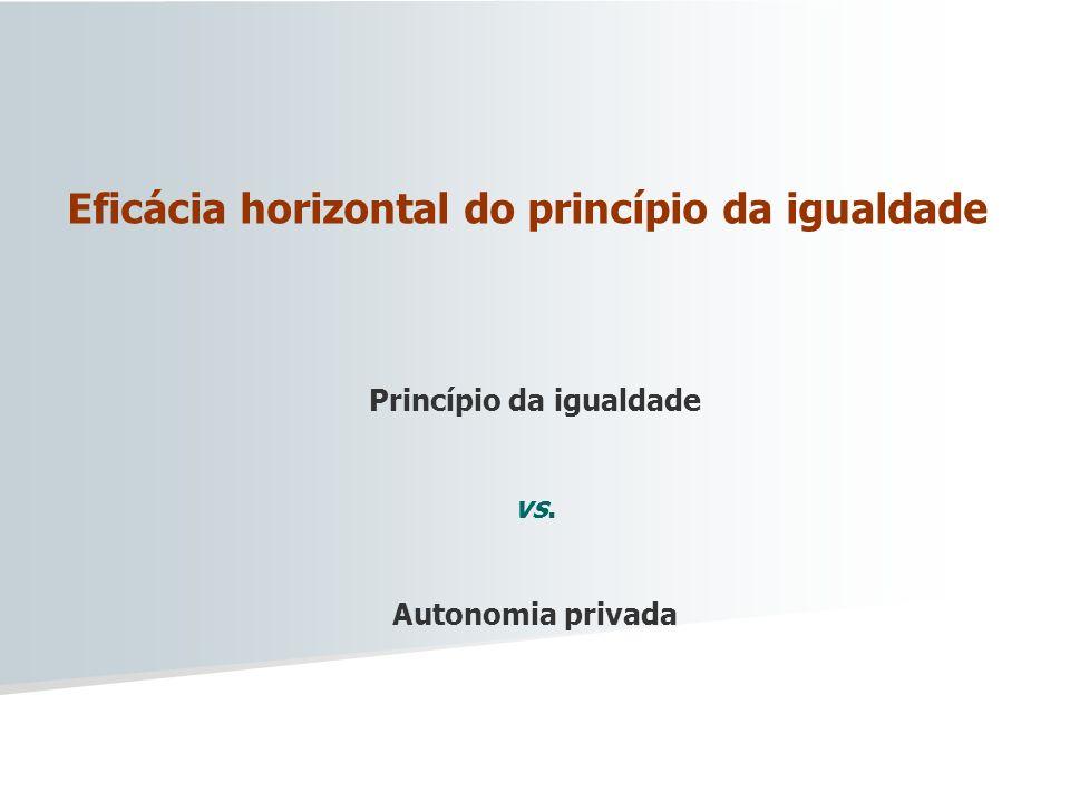 Eficácia horizontal do princípio da igualdade
