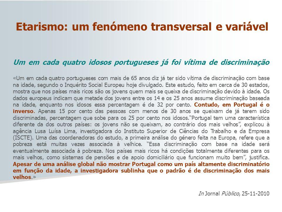 Etarismo: um fenómeno transversal e variável
