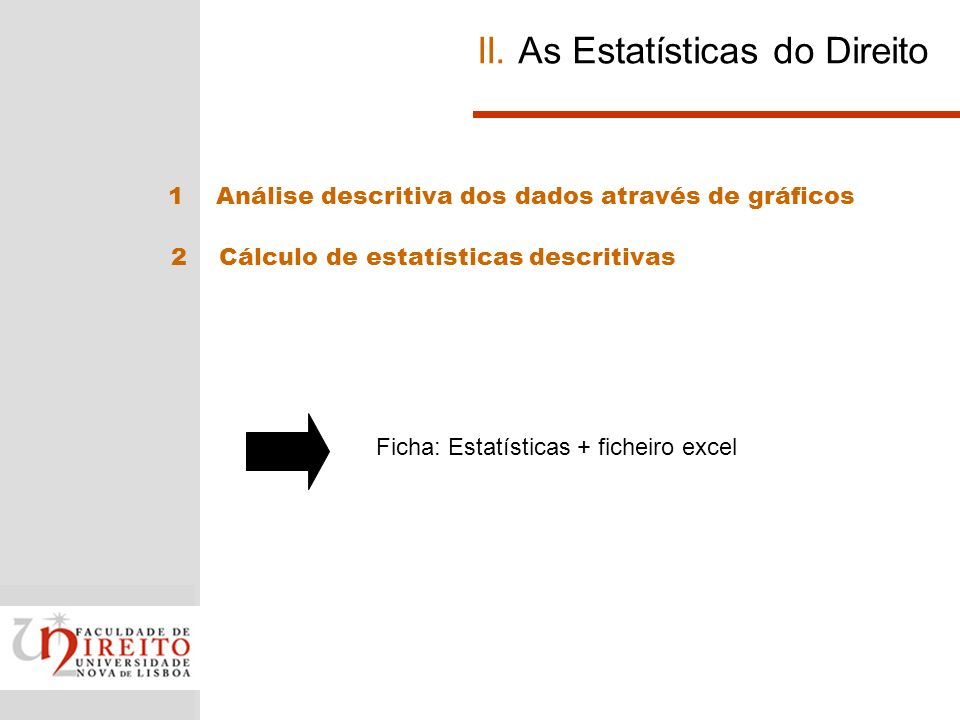 II. As Estatísticas do Direito